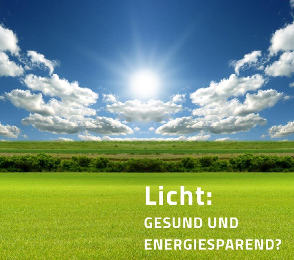 Licht-Gesund-und-Energiesparend_1024px